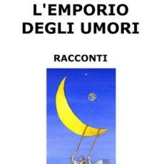 L'emporio degli umori, Franco Basso. Trama e recensione