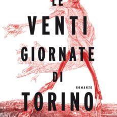 Le venti giornate di Torino: inchiesta di fine secolo, Giorgio de Maria, trama e recensione