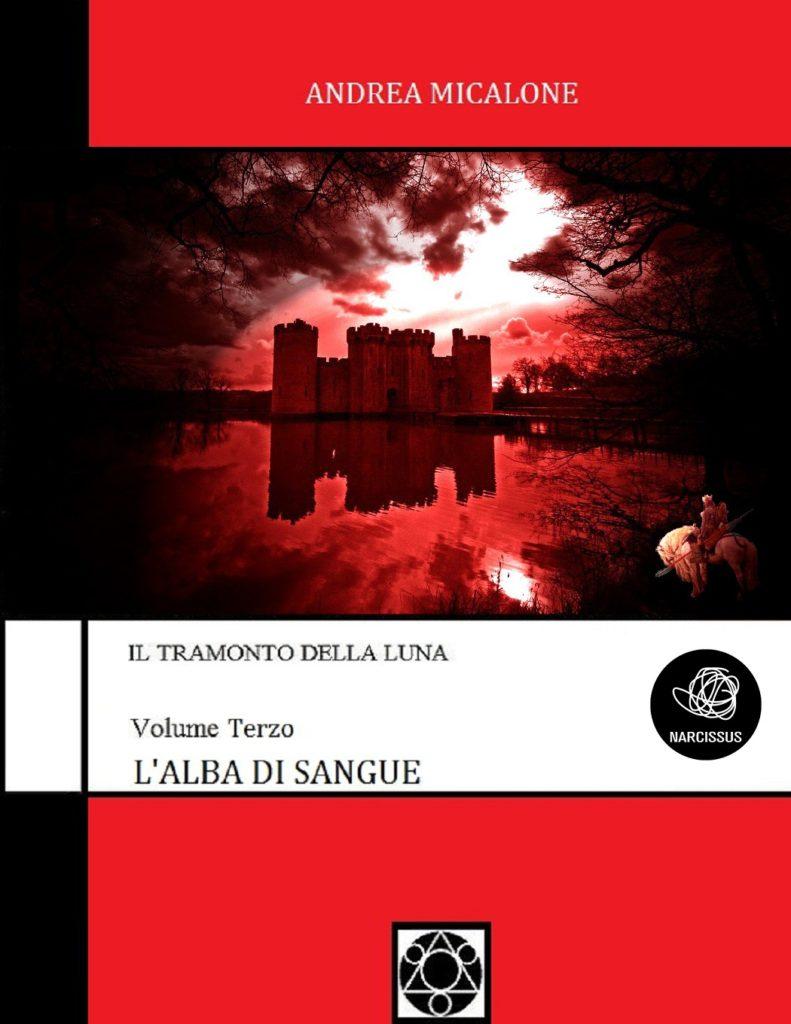 Andrea Micalone, l'Alba di Sangue