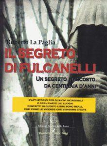 Roberto la Paglia, il segreto di Fulcanelli
