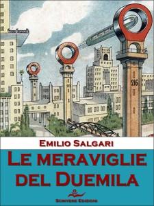 Emilio Salgari, Le meraviglie del duemila