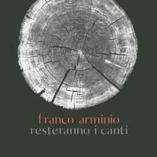 Resteranno i canti, Franco Arminio. Recensione